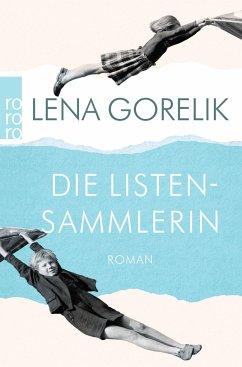 Die Listensammlerin - Gorelik, Lena
