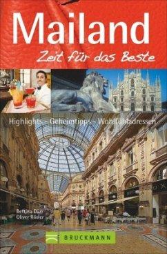Mailand - Zeit für das Beste - Dürr, Bettina; Weimar, Thilo