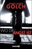 Wo die Angst ist / Behrens & Kamm Bd.1