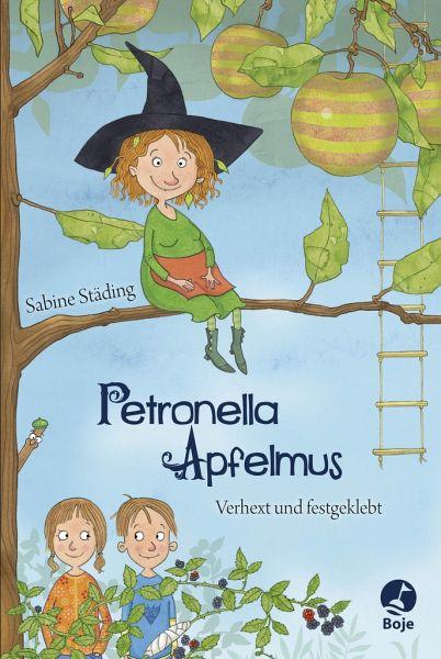 Verhext und festgeklebt / Petronella Apfelmus Bd.1 - Städing, Sabine