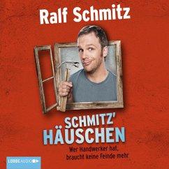 Schmitz' Häuschen - Wer Handwerker hat, braucht keine Feinde mehr (MP3-Download) - Schmitz, Ralf