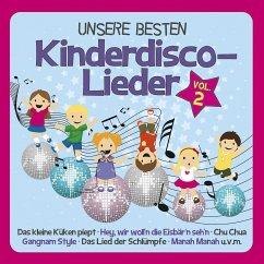 Unsere besten Kinderdisco-Lieder, 1 Audio-CD - Familie Sonntag