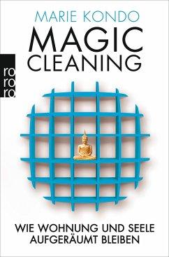Wie Wohnung und Seele aufgeräumt bleiben / Magic Cleaning Bd.2 - Kondo, Marie