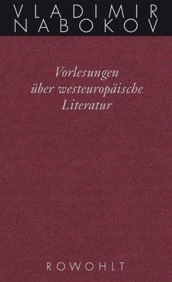 Gesammelte Werke. Band 18: Vorlesungen über westeuropäische Literatur - Nabokov, Vladimir