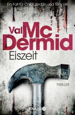 Eiszeit / Tony Hill & Carol Jordan Bd.8 - McDermid, Val