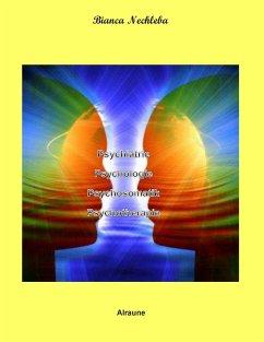 Psychiatrie Psychologie Psychosomatik Psychotherapie
