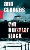Ein dunkler Fleck / Vera Stanhope Bd.5