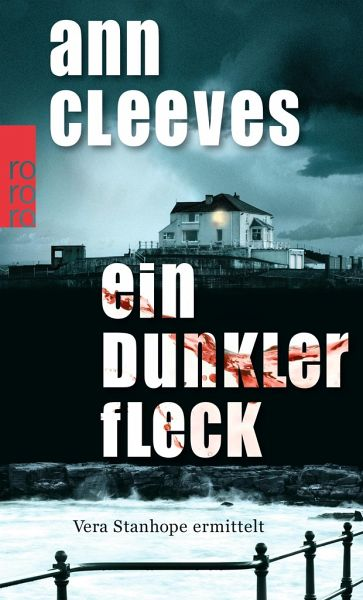 ein dunkler fleck vera stanhope bd 5 von ann cleeves taschenbuch. Black Bedroom Furniture Sets. Home Design Ideas
