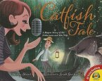 A Catfish Tale: A Bayou Story of the Fisherman and His Wife