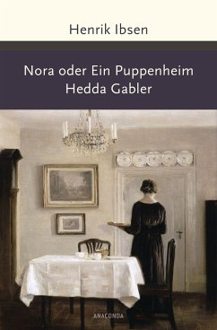 Nora oder Ein Puppenheim / Hedda Gabler - Ibsen, Henrik