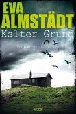 Kalter Grund / Pia Korittki Bd.1