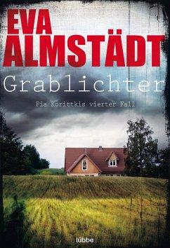 Grablichter / Pia Korittki Bd.4 - Almstädt, Eva