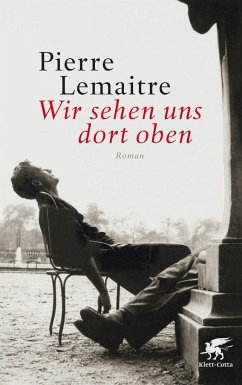 Wir sehen uns dort oben / Die Kinder der Katastrophe Bd.1 - Lemaître, Pierre