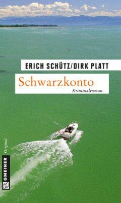 Schwarzkonto - Schütz, Erich; Platt, Dirk