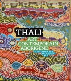 Thali: Contemporary Aboriginal Art - Yvonnou, Marc; Andrin, Nicolas