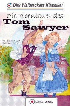 Tom Sawyer (eBook, PDF) - Walbrecker, Dirk