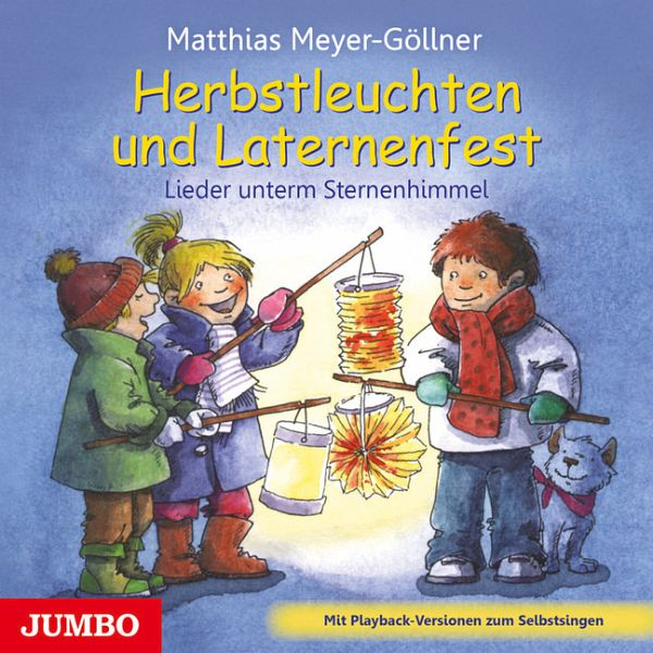 Herbstleuchten und Laternenfest, 1 Audio-CD - Meyer-Göllner, Matthias