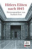 Hitlers Eliten nach 1945 (eBook, ePUB)