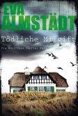 Tödliche Mitgift / Pia Korittki Bd.5