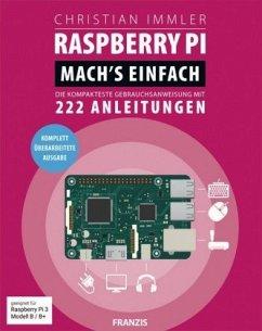 Raspberry Pi für Maker. Mach's einfach! - Immler, Christian