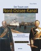 Der Traum vom Nord-Ostsee-Kanal