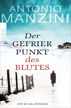 Der Gefrierpunkt des Blutes / Rocco Schiavone Bd.1 - Manzini, Antonio