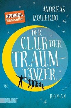 Der Club der Traumtänzer - Izquierdo, Andreas