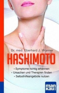 Hashimoto. Kompakt-Ratgeber - Wormer, Eberhard J.