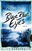 Blue Blue Eyes / Lost Souls Ltd. Bd.1