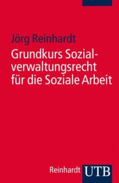 Grundkurs Sozialverwaltungsrecht für die Sozial...