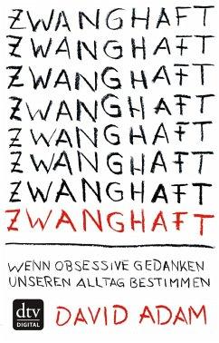 Zwanghaft (eBook, ePUB) - Adam, David