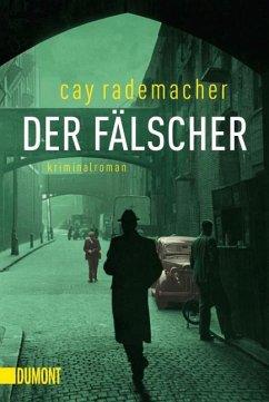 Der Fälscher / Oberinspektor Stave Bd.3 - Rademacher, Cay