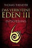 Das verbotene Eden - Entscheidung / EDEN Trilogie Bd.3