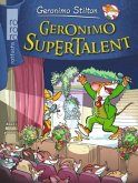 Geronimo Supertalent / Geronimo Stilton Bd.36