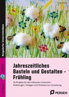 Jahreszeitliches Basteln und Gestalten - Frühling