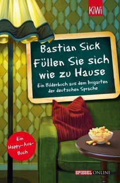 Füllen Sie sich wie zu Hause / Happy-Aua Bd.5 - Sick, Bastian