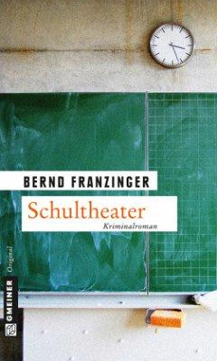 Schultheater - Franzinger, Bernd