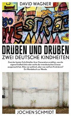 Drüben und drüben - Schmidt, Jochen;Wagner, David
