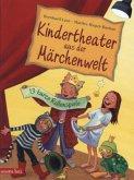 Kindertheater aus der Märchenwelt