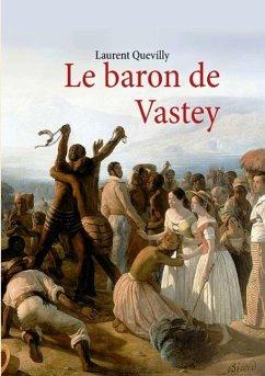 Le baron de Vastey