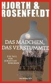 Das Mädchen, das verstummte / Sebastian Bergman Bd.4