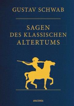 Sagen des klassischen Altertums - Vollständige Ausgabe (Cabra-Leder) - Schwab, Gustav