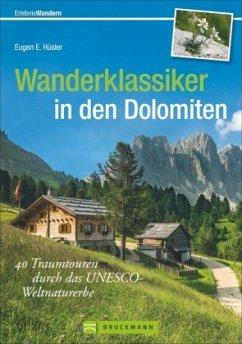 Wanderklassiker in den Dolomiten - Hüsler, Eugen E.