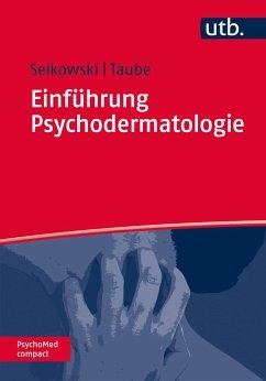 Einführung Psychodermatologie - Seikowski, Kurt; Taube, Klaus-Michael