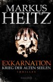 Krieg der Alten Seelen / Exkarnation Bd.1
