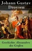 Geschichte Alexanders des Großen (eBook, ePUB)