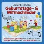 Unsere besten Geburtstags- und Mitmachlieder, 1 Audio-CD