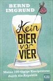 Kein Bier vor vier