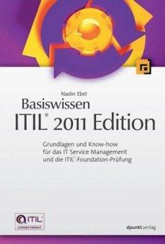 Basiswissen ITIL® 2011 Edition - Ebel, Nadin