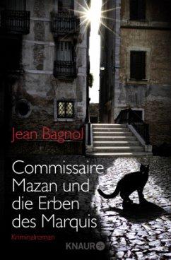 Commissaire Mazan und die Erben des Marquis / Commissaire Mazan Bd.1 - Bagnol, Jean